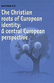 Obálka knihy: The Christian roots of European identity. A central European perspective
